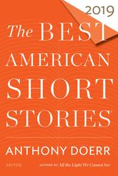 The Best American Short Stories 2019 / Anthony Doerr | Doerr, Anthony. Auteur