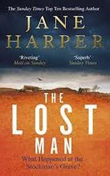 The Lost Man / Jane Harper | Harper, Jane. Auteur