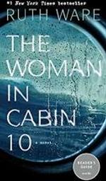 The Woman in Cabin 10 / Ruth Ware | Ware, Ruth. Auteur