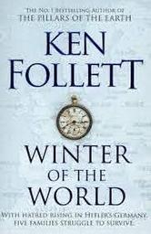 Winter of the World / Ken Follett | Follett, Ken. Auteur