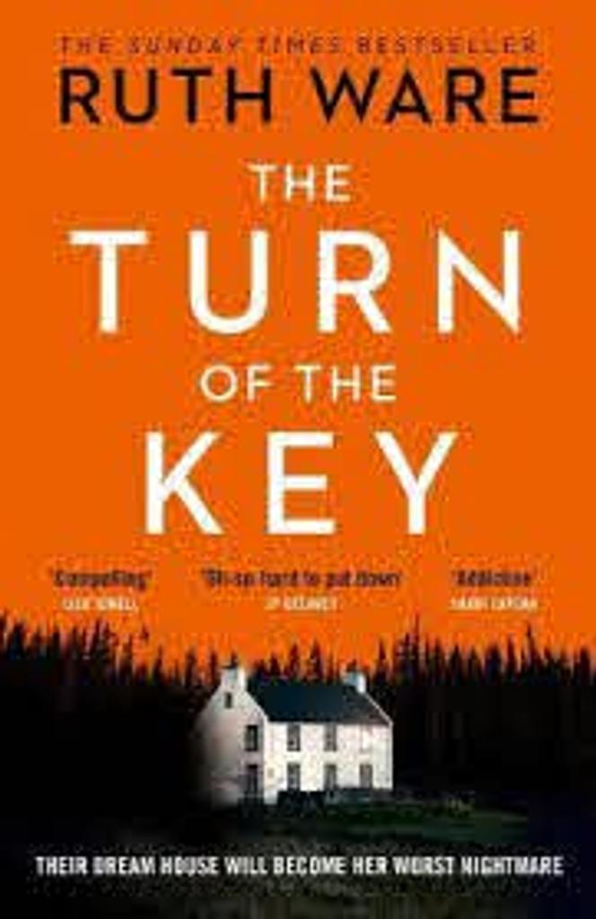 The Turn of the Key / Ruth Ware   Ware, Ruth. Auteur