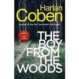 The Boy from the Woods / Harlan Coben | Coben, Harlan. Auteur