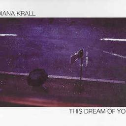 This dream of you / Diana Krall | Krall, Diana. Interprète