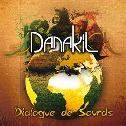 Dialogue de sourds / Danakil | Danakil. Interprète
