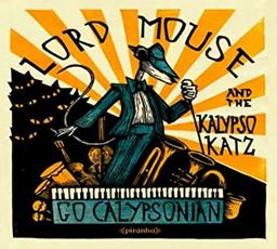 Go calypsonian / The Kalypso Katz | Lord Mouse. Interprète